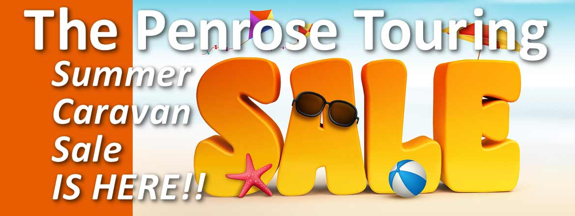 Penrose Touring Summer Caravan Sale 2018